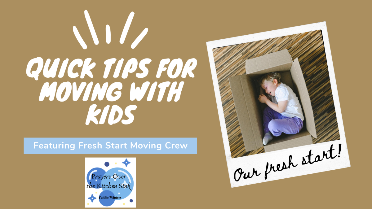 Quick Tips for Moving With Kids
