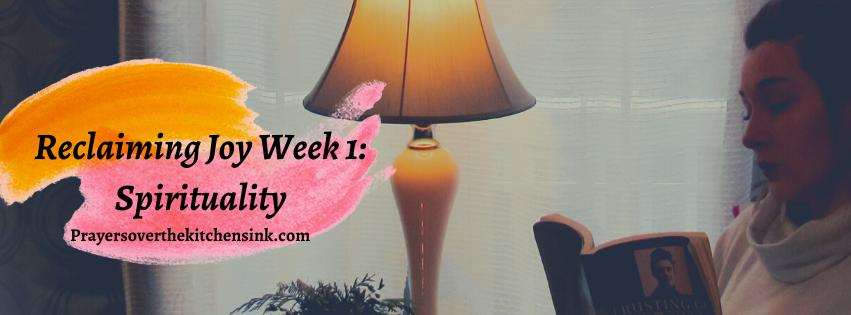 Reclaiming Joy Week1